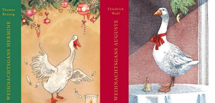 """Wiedergelesen: """"Die Weihnachtsgans Auguste"""""""