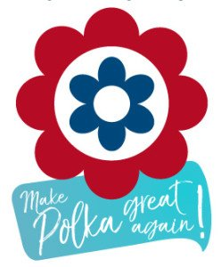 Make Polka great again